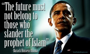 future-must-not-belong-to-those-who-slander-prophet-islam-mohammad-barack-hussein-obama-muslim-300x180